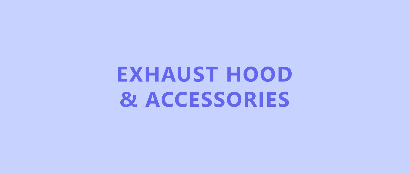 exhaust-hood-and-accessories